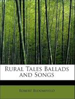 Rural Tales Ballads and Songs af Robert Bloomfield