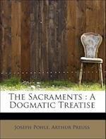 The Sacraments af Arthur Preuss, Joseph Pohle