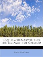 Robene and Makyne, and the Testament of Cresseid af Robert Henryson