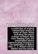 A Collection of Original Manuscripts Letters & Books of Oscar Wilde Including His Letters Written to af Oscar Wilde, Stuart Mason