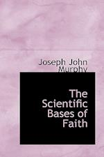 The Scientific Bases of Faith