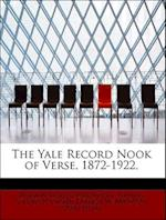 The Yale Record Nook of Verse, 1872-1922, af Francis W. Bronson, Francis Woolsey Bronson, Thomas Caldecot Chubb