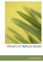 Memoirs of Alphonse Daudet af Daudet