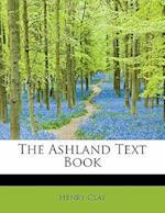 The Ashland Text Book