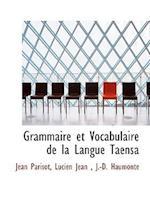 Grammaire et Vocabulaire de la Langue Taensa af Lucien Jean, Jean Parisot, J.-D. Haumonté