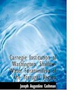 Carnegie Institution of Washington. Shallow-Water Foraminifera of the Tortugas Region af Laura Ed. Cushman, Joseph Augustine Cushman