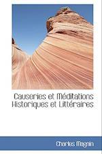 Causeries Et Meditations Historiques Et Litt Raires af Charles Magnin