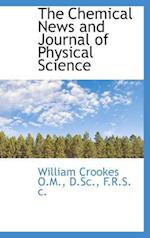 The Chemical News and Journal of Physical Science af William Crookes