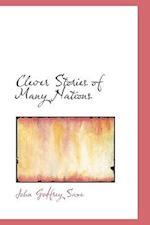 Clever Stories of Many Nations af John Godfrey Saxe