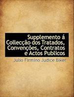 Supplemento á Collecção dos Tratados, Convenções, Contratos e Actos Publicos