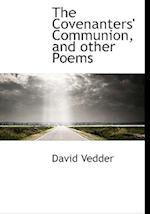 The Covenanters' Communion, and Other Poems