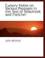 Cursory Notes on Various Passages in the Text of Beaumont and Fletcher af John Mitford