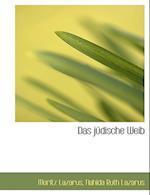 Das Judische Weib af Moritz Lazarus, Nahida Ruth Lazarus