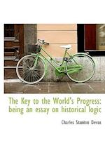The Key to the World's Progress af Charles Stanton Devas