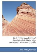 Life & Correspondence of John Duke Lord Coleridge Lord Chief Justice of England af Ernest Hartley Coleridge