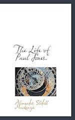 The Life of Paul Jones.
