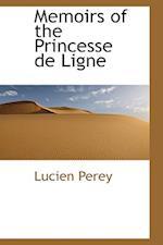 Memoirs of the Princesse de Ligne af Lucien Perey