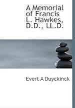 A Memorial of Francis L. Hawkes, D.D., LL.D.