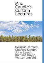 Mrs. Caudle's Curtain Lectures af Douglas William Jerrold, John Leech, Charles Keene