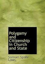 Polygamy and Citizenship in Church and State