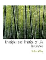 Rrinciples and Practice of Life Insurance