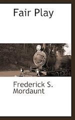 Fair Play af Frederick S. Mordaunt