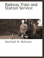 Railway Train and Station Service