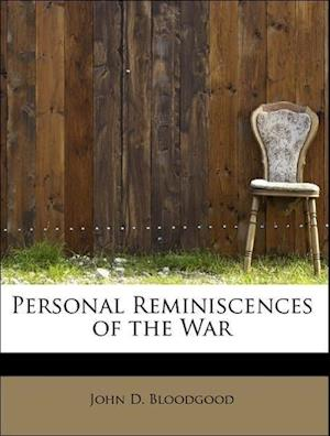 Personal Reminiscences of the War