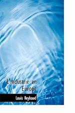 L'Industrie En Europe af Louis Reybaud
