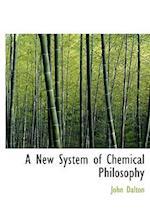 A New System of Chemical Philosophy af John Dalton