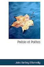 Po Sie Et Po Tes af Jules Barbey D'Aurevilly