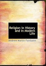 Religion in History and in Modern Life af Andrew Martin Fairbairn