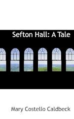 Sefton Hall af Mary Costello Caldbeck