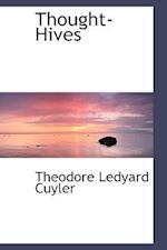 Thought-Hives af Theodore L. Cuyler
