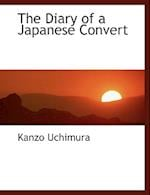 The Diary of a Japanese Convert af Kanzo Uchimura