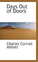 Days Out of Doors af Edwin Abbott
