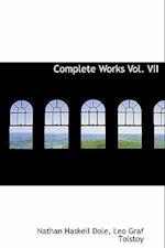 Complete Works Vol. VII af Leo Graf Tolstoy, Nathan Haskell Dole