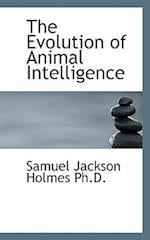 The Evolution of Animal Intelligence