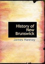History of New Brunswick af James Hannay