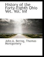 History of the Forty-Eighth Ohio Vet. Vol. INF af Thomas Montgomery, John A. Bering