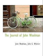 The Journal of John Woolman af John G. Whittier, John Woolman