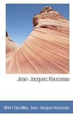 Jean-Jacques Rousseau af Jean jacques Rousseau, Albert Bazaillas