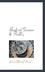 Ideals of Science & Faith; af James Edward Hand