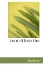 Humour Et Humoristes af Paul Acker