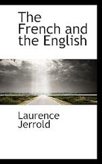 The French and the English af Laurence Jerrold