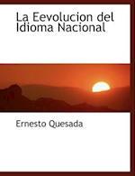 La Eevolucion del Idioma Nacional af Ernesto Quesada