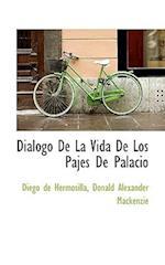 Diálogo De La Vida De Los Pajes De Palacio