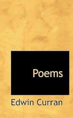 Poems af Edwin Curran