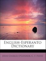 English-Esperanto Dictionary af C. F. Hayes, John Charles O'Connor