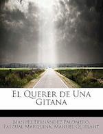 El Querer de Una Gitana af Pascual Marquina, Manuel Quislant, Manuel Fern Palomero